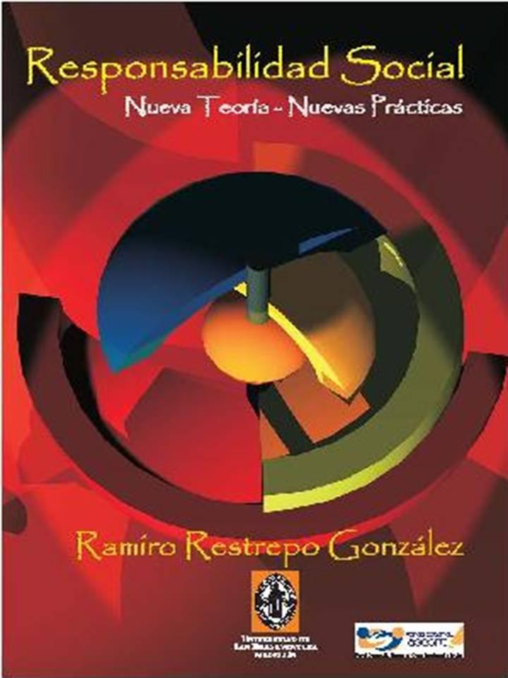 Nuevo Libro: Responsabilidad Social: Nuevas Teorías, Nuevas Prácticas