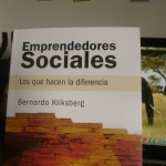 Sobre el Libro Emprendedores Sociales de Bernardo Kliksberg