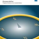 Informe sobre Desarrollo Humano 2013. El ascenso del Sur: Progreso humano en un mundo diverso